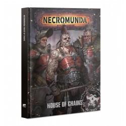 Necromunda: House of Chains...