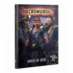 Necromunda: House of Iron...