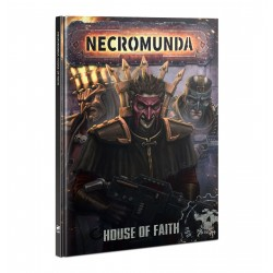 Necromunda: House of Faith...